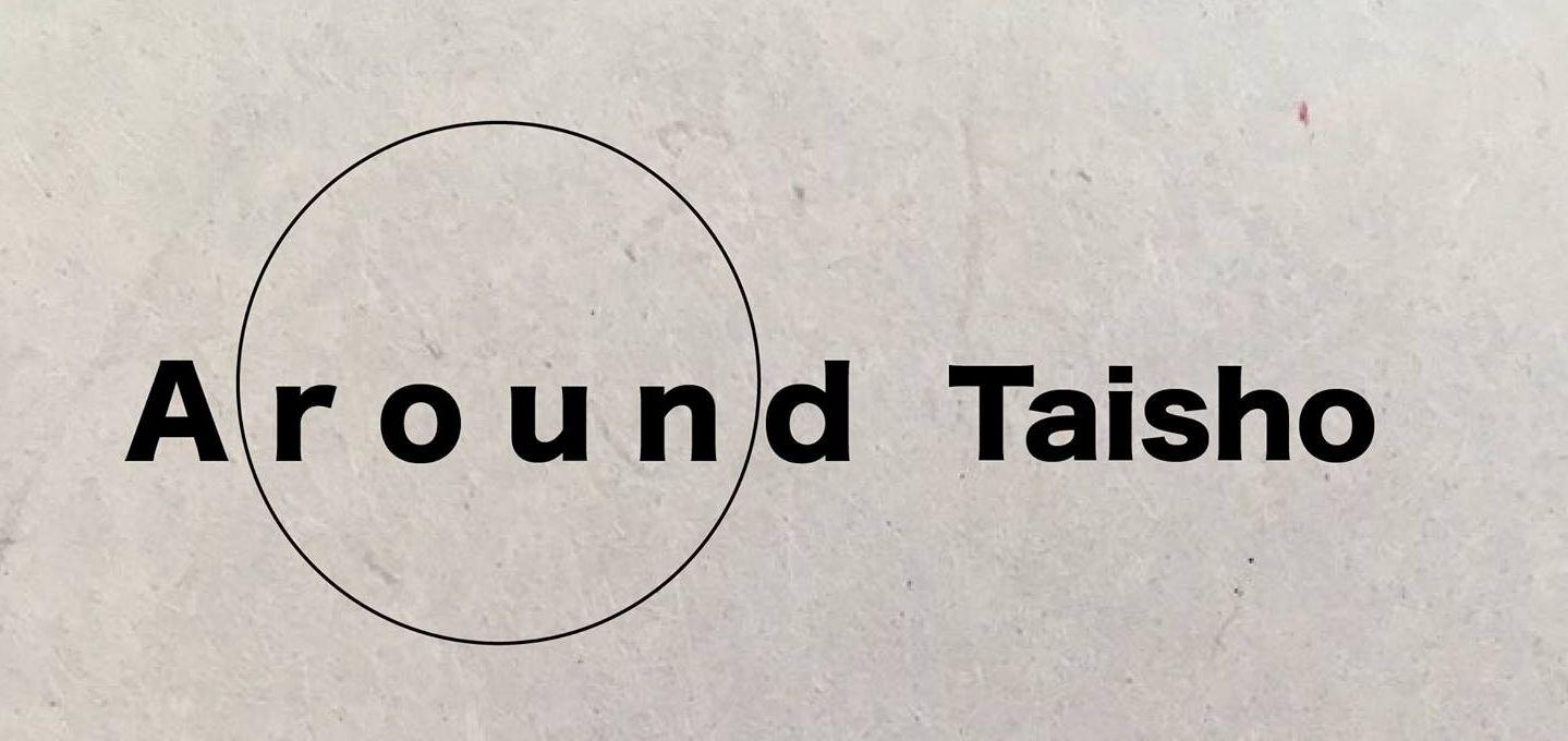 Around Taisho